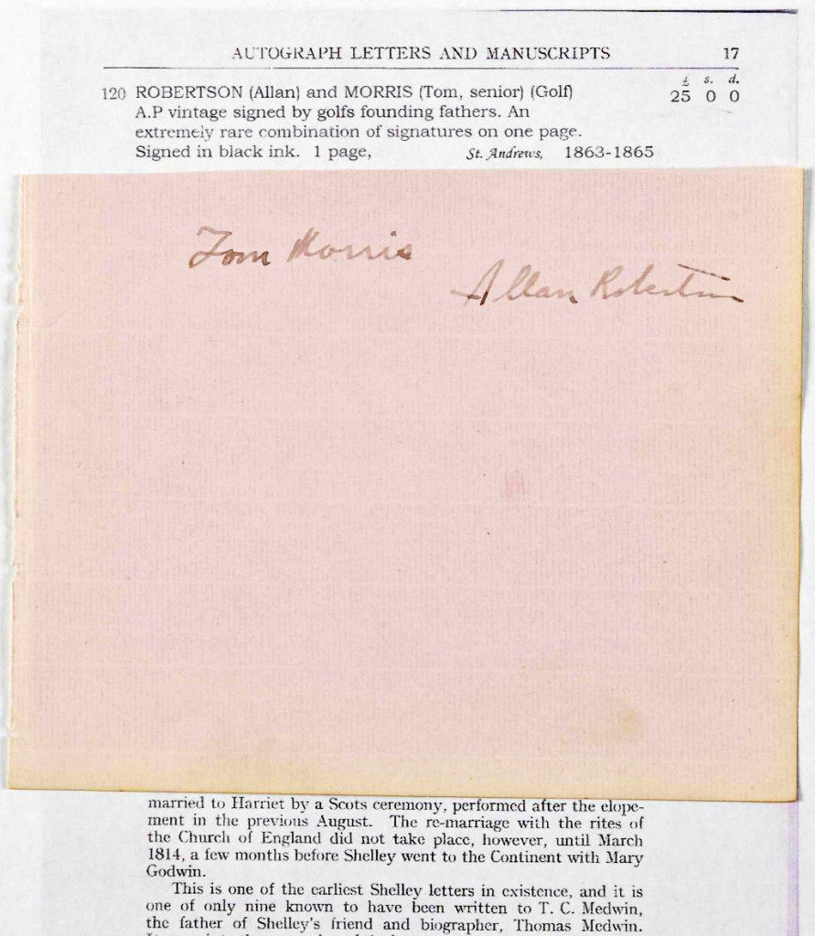 Rare Tom Morris and Allan Robertson - golf's founding fathers - signed album page. Signed in ink together with a copy of the 1930 UK catalogue page with the above listing priced at £25. It sold again in 2013 for £1,700.